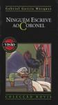 Ninguém Escreve ao Coronel (Biblioteca Visão, #10) - José Colaço Barreiros, Gabriel García Márquez