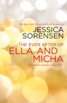 The Ever After of Ella and Micha - Jessica Sorensen