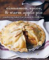 Cinnamon Spice & Warm Apple Pie: Comforting Baked Fruit Desserts for Chilly Days - Ryland Peters & Small