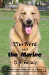 The Nerd and the Marine - D.R. Grady