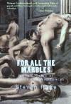 For All The Marbles - Steven Rage, Steven Scott Nelson