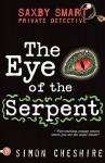 The Eye Of The Serpent And Other Case Files - Simon Cheshire