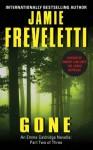 Gone: An Emma Caldridge Novella: Part Two of Three - Jamie Freveletti
