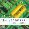 The Bombmaker - Stephen Leather, Sean Barrett
