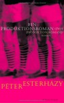 Ein Produktionsroman (zwei Produktionsromane) - Péter Esterházy, Terézia Mora