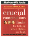 Crucial Conversations: Tools for Talking When Stakes Are High (Audiocd) - Kerry Patterson
