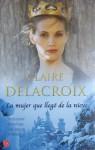 La mujer que llegó de la nieve - Claire Delacroix, Edith Zilli