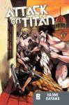 Attack on Titan 8 - Hajime Isayama