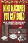 Mind Machines You Can Build - G. Harry Stine