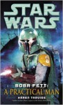 Star Wars: Boba Fett: A Practical Man (Short Story) - Karen Traviss
