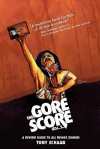 The Gore Score Volume 2 - Tony Schaab