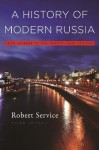 A HISTORY OF MODERN RUSSIA - Robert Service