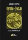 Cherubino e Celestino - Alexandre Dumas