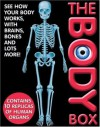 The Body Box: See How Your Body Works - Anita Ganeri