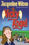Vicky Angel - Jacqueline Wilson, Nick Sharratt
