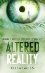 Altered Reality - Eliza Green