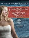 Confessions of an Improper Bride (Donovan, #1) - Jennifer Haymore