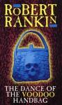 The Dance of the Voodoo Handbag - Robert Rankin
