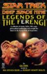 Legends of the Ferengi (Star Trek: Deep Space Nine) - Ira Steven Behr