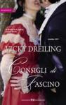 Consigli di fascino - Vicky Dreiling