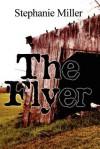 The Flyer - Stephanie Miller
