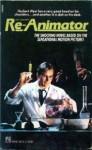 Re-Animator - Jeff Rovin, Dennis Paoli, William J. Norris, Stuart Gordon, H.P. Lovecraft