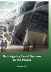 Redesigning Local Systems in the Planet - Alan E. Wittbecker, John B. Cobb Jr., Michael W. Fox