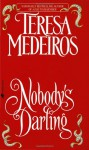 Nobody's Darling - Teresa Medeiros