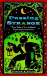 Passing Strange: True Tales of New England Hauntings and Horrors - Joseph A. Citro, Joseph A. Cotro