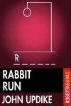 Rabbit, Run - John Updike