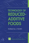Technology of Reduced-Additive Foods - Jim Smith