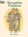 Byzantine Fashions - Tom Tierney