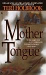 The Mother Tongue - Teri Holbrook