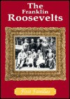 The Franklin Roosevelts - Cass R. Sandak