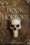 A Book of Horrors - Stephen Jones