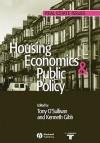 Housing Economics and Public Policy - Tim O'Sullivan, Anthony O'Sullivan