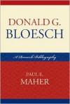 Donald G. Bloesch: A Research Bibliography - Paul Maher, Jr.
