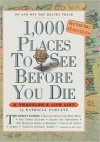 1,000 Places to See Before You Die (Library) - Patricia Schultz