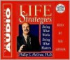 Life Strategies - Phillip C. McGraw, Karen Frillmann