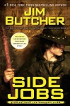 Side Jobs: Stories From the Dresden Files (The Dresden Files anthology #1) - Jim Butcher