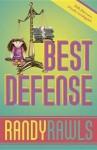 Best Defense - Randy Rawls
