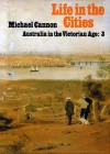 Life In The Cities - Michael Cannon