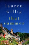That Summer - Lauren Willig