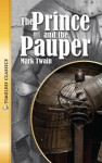The Prince and the Pauper- Timeless Classics - Mark Twain