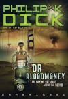 Dr. Bloodmoney - Tom Weiner, Philip K. Dick
