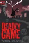 Deadly Game - Tony Bradman, Martin Chatterton