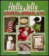 Holly-Jolly Christmas Crafts Under $10 (Clever Crafter) (Clever Crafter) - Oxmoor House