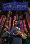 Dark Quetzal (Echorium Sequence Series #3) - Katherine Roberts