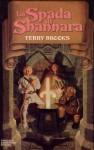 La spada di Shannara - Terry Brooks