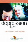 How to Lift Depression.: ..fast - Joe Griffin, Ivan Tyrrell